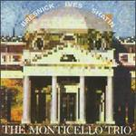 The Monticello Trio play Bresnick, Ives & Shatin