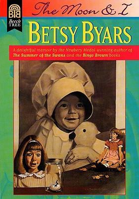 The Moon and I - Byars, Betsy Cromer