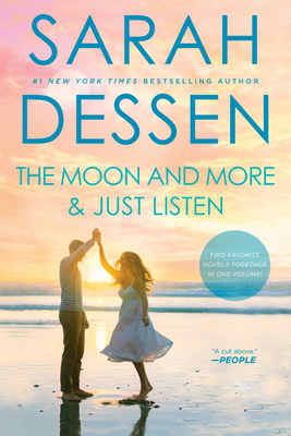 The Moon and More and Just Listen - Dessen, Sarah
