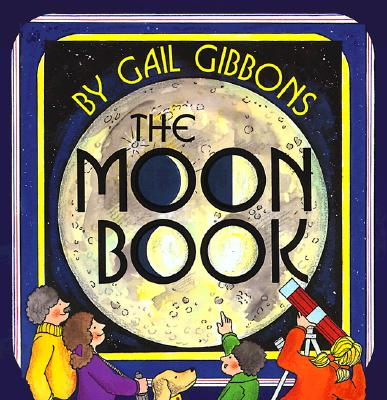 The Moon Book - Gibbons, Gail