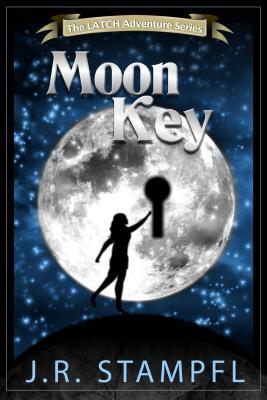 The Moon Key - Stampfl, J R