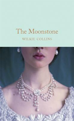 The Moonstone - Collins, Wilkie, and Flanders, Judith (Introduction by)