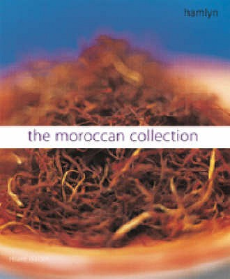 The Moroccan Collection: Traditional Flavours from Northern Africa - Walden, Hilaire