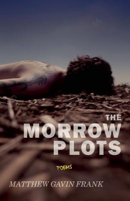 The Morrow Plots - Frank, Matthew Gavin