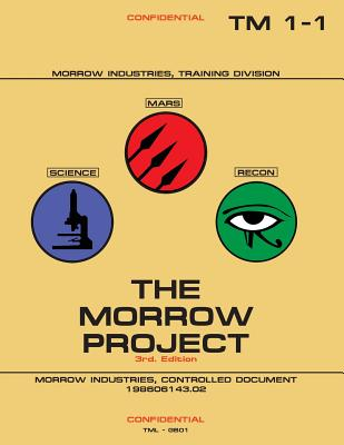 The Morrow Project 3rd. Edition: TM 1-1 - Sadler, Robert, and Tucholka, Richard, and Voss, H N