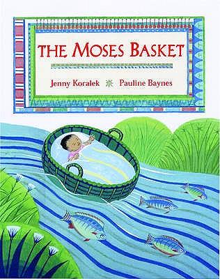 The Moses Basket - Koralek, Jenny