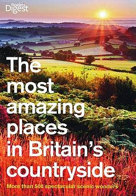 The Most Amazing Places to Visit in Britain's Countryside -