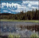 The Most Relaxing Flute Album in the World... Ever!
