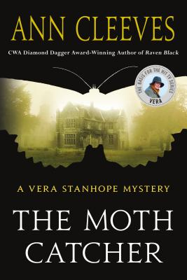 The Moth Catcher: A Vera Stanhope Mystery - Cleeves, Ann