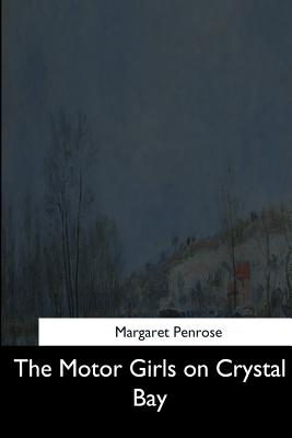 The Motor Girls - Penrose, Margaret