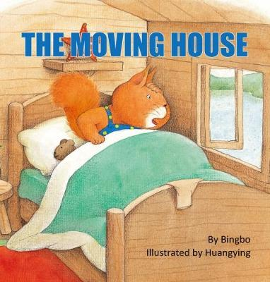 The Moving House -