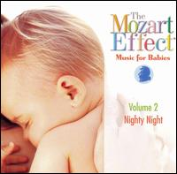 The Mozart Effect - Music for Babies, Vol. 2: Nighty Night - Don Campbell