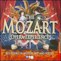 The Mozart Opera Experience - Andreas Fischer (vocals); Ann Murray (vocals); Anna Steiger (vocals); Anton Scharinger (vocals); Antti Suhonen (vocals);...