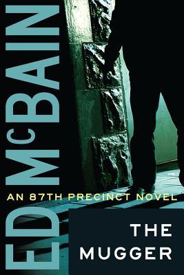 The Mugger - McBain, Ed