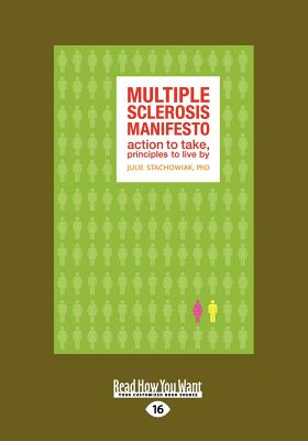 The Multiple Sclerosis Manifesto (1 Volume Set): Action to Take, Principles to Live by - Stachowiak, Julia