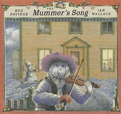 The Mummer's Song - Davidge, Bud