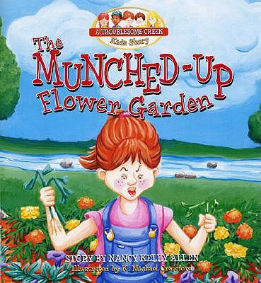 The Munched-Up Flower Garden - Allen, Nancy Kelly