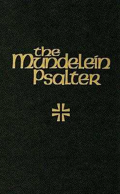 The Mundelein Psalter - Martis, Douglas (Editor)