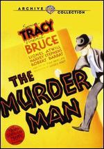 The Murder Man - Tim Whelan, Sr.