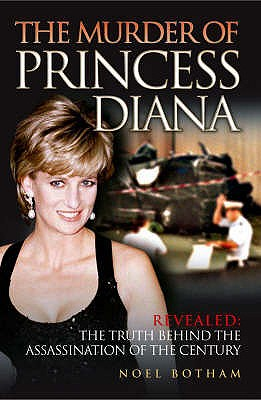 The Murder of Princess Diana - Botham, Noel