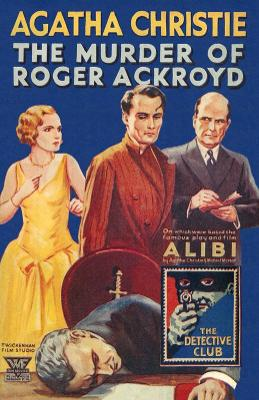 The Murder of Roger Ackroyd - Christie, Agatha, and Medawar, Tony (Introduction by)
