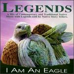 The Music From the Legends Project: I Am An Eagle