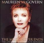 The Music Never Ends: The Lyrics of Alan & Marilyn Bergman [Bonus Tracks]