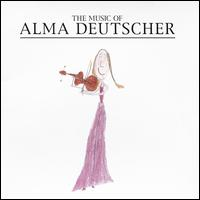 The Music of Alma Deutscher - Alma Deutscher (violin); Alma Deutscher (piano); Itamar Ringel (viola); Sam Haywood (piano); Tatjana Roos (violin)