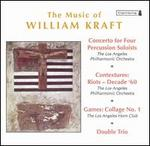 The Music of William Kraft
