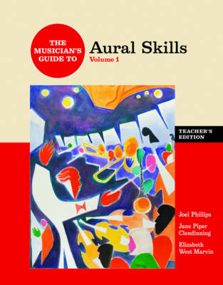The Musician's Guide to Aural Skills - Phillips, Joel