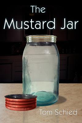 The Mustard Jar - Schied, Tom
