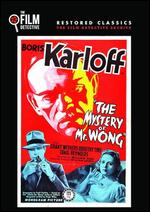 The Mystery of Mr. Wong - William Nigh