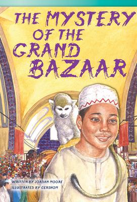 The Mystery of the Grand Bazaar - Moore, Jordan