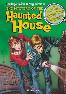 The Mystery of the Haunted House: & Other Mysteries - Master, M