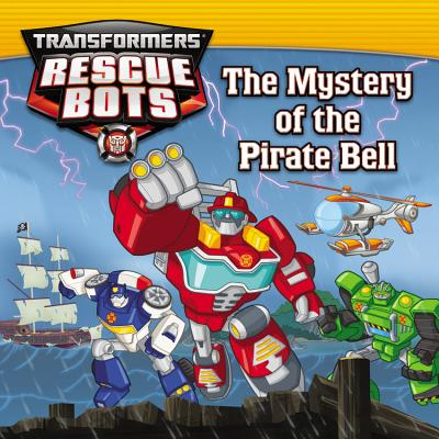 The Mystery of the Pirate Bell - Elson, Maya Mackowiack (Adapted by), and Johnson, Greg (Contributions by)