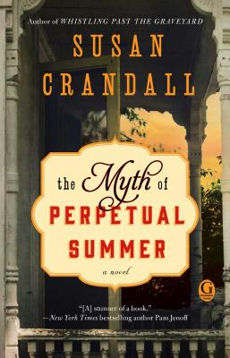 The Myth of Perpetual Summer - Crandall, Susan