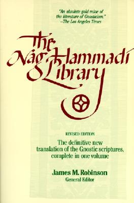 The Nag Hammadi Library in English: Revised Edition - Robinson, James McConkey (Editor)