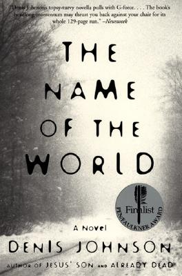 The Name of the World - Johnson, Denis