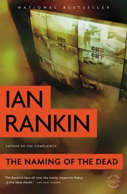 The Naming of the Dead - Rankin, Ian, New