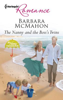 The Nanny and the Boss's Twins - McMahon, Barbara