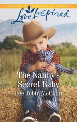 The Nanny's Secret Baby - McClain, Lee Tobin