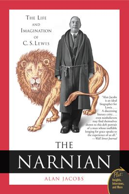 The Narnian: The Life and Imagination of C. S. Lewis - Jacobs, Alan