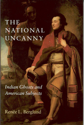 The National Uncanny: Stories and a Novella - Bergland, Renee L, and Bergland, Ren E L
