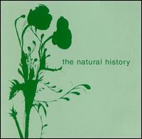 The Natural History - The Natural History
