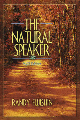 The Natural Speaker - Fujishin, Randy