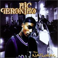 The Natural - Mic Geronimo