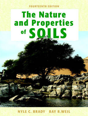 The Nature and Properties of Soil - Brady, Nyle C, and Weil, Ray R