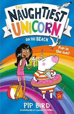 The Naughtiest Unicorn on the Beach - Bird, Pip