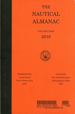 The Nautical Almanac - U S Nautical Almanac Office (Creator)