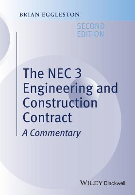 The NEC 3 Engineering and Construction Contract - Eggleston, Brian